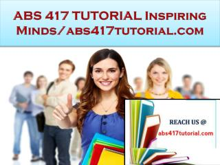 ABS 417 TUTORIAL Real Success / abs417tutorial.com