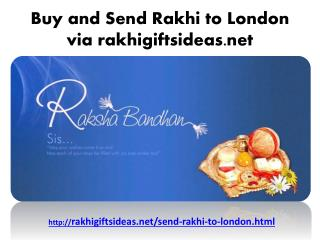 Buy and Send Rakhi to London via rakhigiftsideas.net
