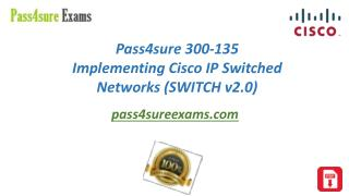 Implementing Cisco IP Switched Networks (SWITCH v2.0)