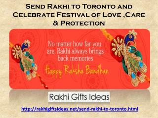 Send Rakhi to Toronto and Celebrate Festival of Love ,Care & Protection
