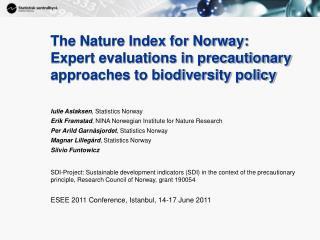 The Nature Index for Norway:  Expert evaluations in precautionary approaches to biodiversity policy