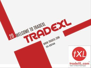 TradeXL - India's Glocal Trade Engine