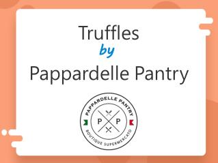 Truffles by Pappardelle Pantry
