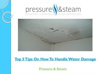 Top 5 Tips On How To Handle Water Damage