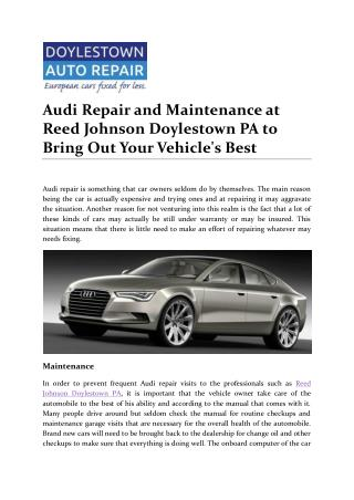 Audi Repair and Maintenance at Reed Johnson Doylestown PA to Bring Out Your Vehicle's Best