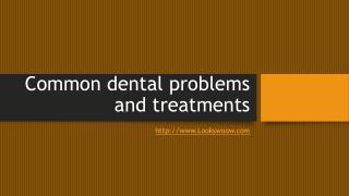 Common Oral Problems and Treatments