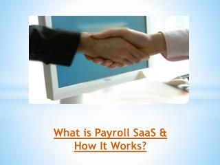 What is Payroll SaaS & How It Works?