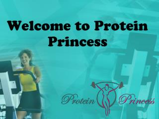 Welcome to Protein Princess