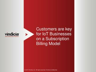 Customers are key for IoT Businesses on a Subscription Billing Model
