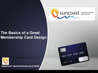 The Basics of a Great Membership Card Design