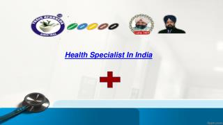 Health Specialist in India