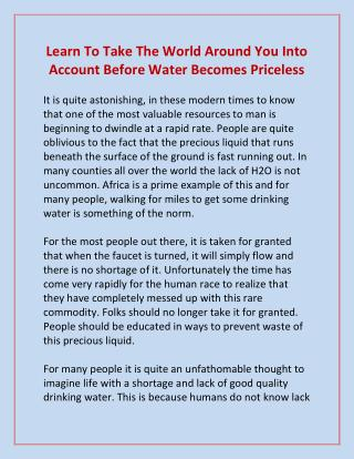Learn To Take The World Around You Into Account Before Water Becomes Priceless