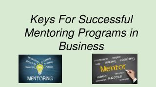 Key For Successful Mentoring Programs In Business