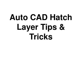 AutoCAD Hatch Layer Tips & Tricks