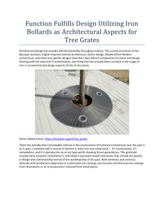 Function Fulfills Design Utilizing Iron Bollards as Architectural Aspects for Tree Grates