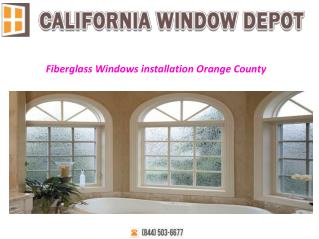 Fiberglass Windows Installation Orange Country