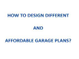 Get Cost Effective Garage Plans