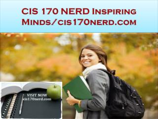 CIS 170 NERD Inspiring Minds/cis170nerd.com