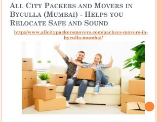 All City Packers and Movers in Byculla (Mumbai) - Helps you relocate Safe and Sound