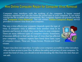 Hire online computer repair for computer virus removal