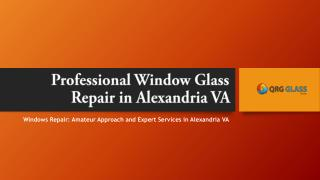 Professional Window Glass Repair in Alexandria VA