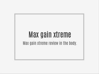 http://www.healthyapplechat.com/max-gain-xtreme-reviews/