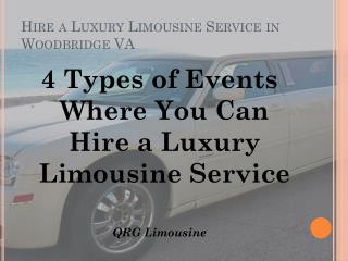 Can Hire a Luxury Limousine Service in Woodbridge VA