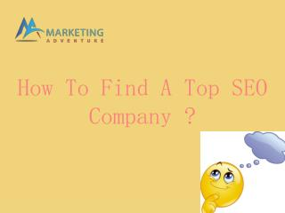 How To Find A Top SEO Company