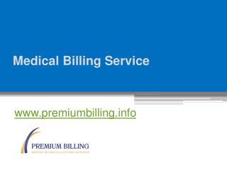 Medical Billing Service - www.premiumbilling.info