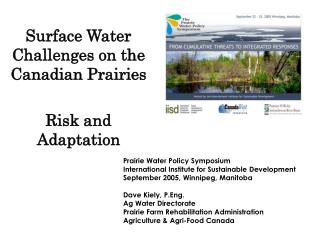 Surface Water Challenges on the Canadian Prairies  Risk and Adaptation
