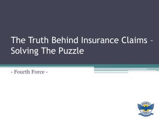 The Truth Behind Insurance Claims