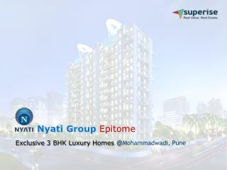 Ongoing Residential Projects in Pune - Nyati Group Epitome (3 BHK Flats)