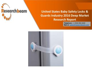United States Baby Safety Locks & Guards Industry 2016