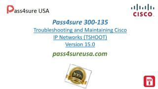 Pass4sureusa 300-135 braindumps