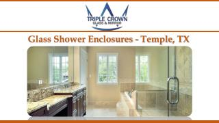Glass Shower Enclosures - Temple, TX