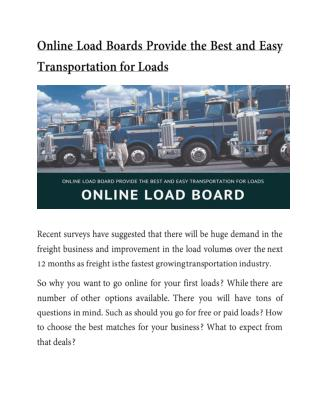 Online Load Boards Provide the Best and Easy Transportation for Loads