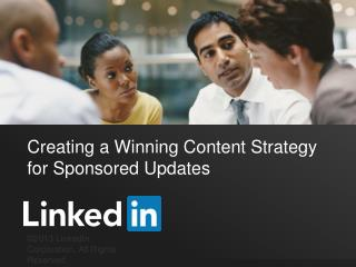 Creating a Winning Content Strategy for Sponsored Updates