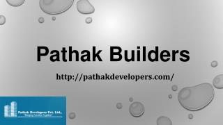 Residential  Projects  of Pathak Developers