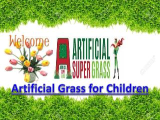 Superior Quality Artificial Grass for Children