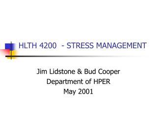 HLTH 4200  - STRESS MANAGEMENT
