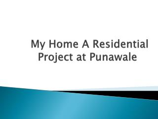 Goyal  My Home Offers Magnificent Apartments in Punawale