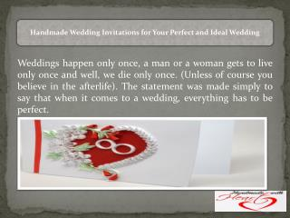 Handmade Wedding Invitations for Your Perfect and Ideal Wedding