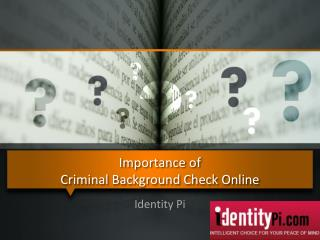 Importance of Criminal Background Check Online