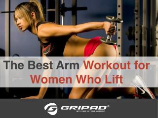 The Best Arm Workout for Women Who Lift