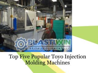 Top Five Popular Toyo Injection Molding Machines