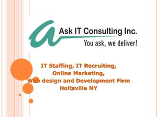 Ask IT Consulting INC. IT staffing and Consulting firm