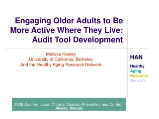 Engaging Older Adults to Be More Active Where They Live: Audit Tool Development
