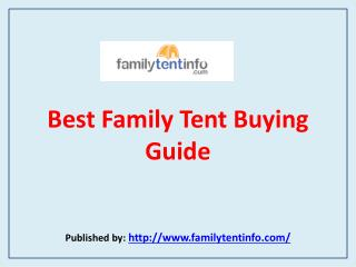 Family Tent Info-Best Family Tent Buying Guide