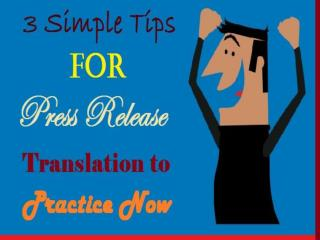3 Simple Tips for Press Release Translation to Practice Now