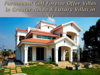 Paramount Golf Foreste Offer Villas in Greater Noida & Luxury Villas in Ncr